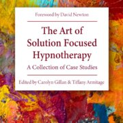The Art of Solution Focused Hypnotherapy